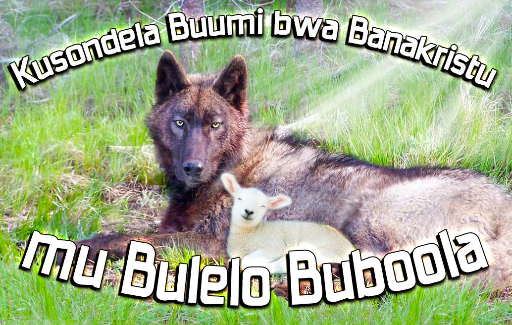Kusondela Buumi bwa Banakristu mu Bulelo Buboola