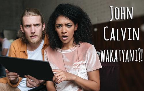 John Calvin Wakajaya Bafundisinyina: Kulubizya Caali Kusandulula Bbaibbele Nkakaambo