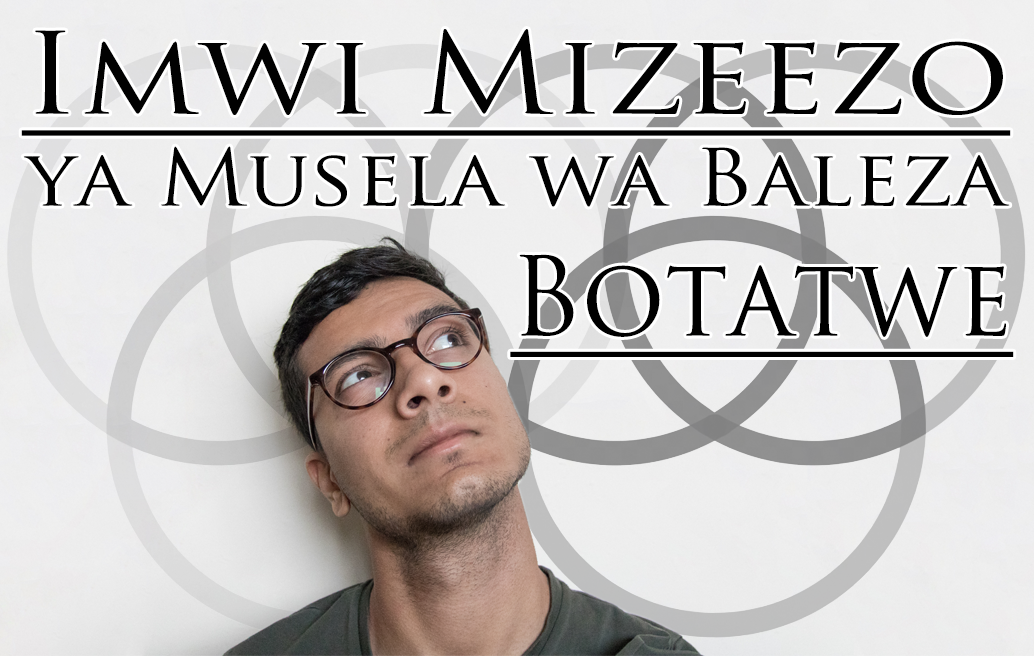 Imwi Mizeezo ya Musela wa Baleza Botatwe