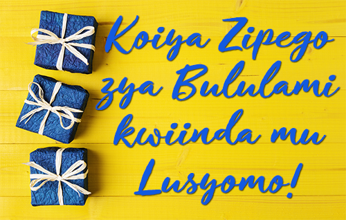 Koiya Zipego zya Bululami kwiinda mu Lusyomo!