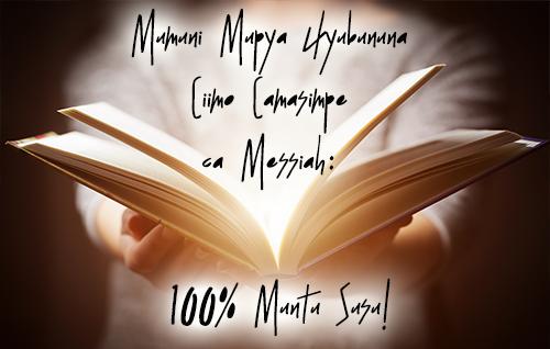 Mumuni Mupya Uyubununa Ciimo Camasimpe ca Messiah: 100% Muntu Susu!