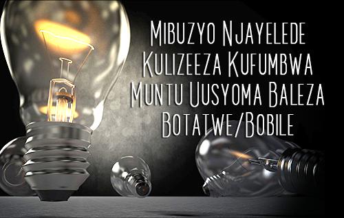 Mibuzyo Njayelede Kulizeeza Kufumbwa Muntu Uusyoma Baleza Botatwe/Bobile