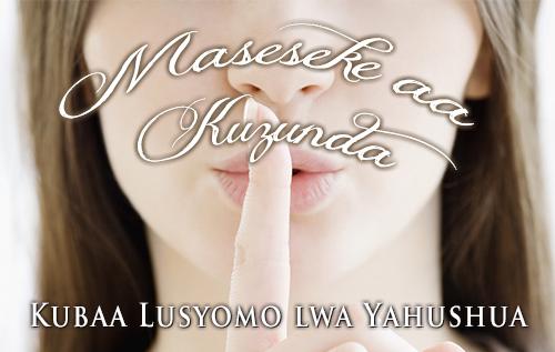 Maseseke aa Kuzunda: Kubaa Lusyomo lwa Yahushua