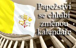 Papežství se chlubí změnou kalendáře
