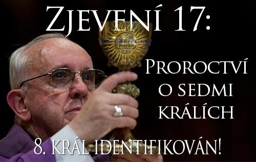 Zjevení 17: Proroctví o sedmi králích - 8. král identifikován!