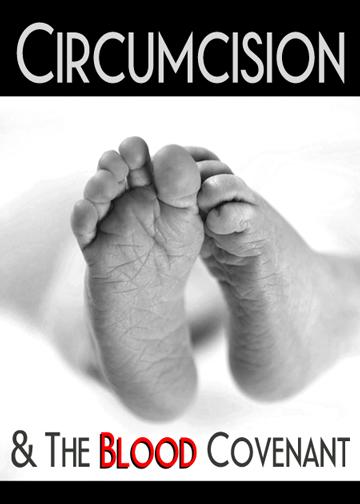 Circumcision & the Blood Covenant
