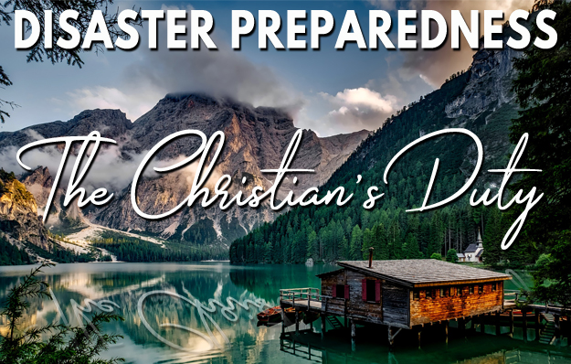Disaster Preparedness The Christian