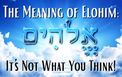The Meaning of Elohim: It
