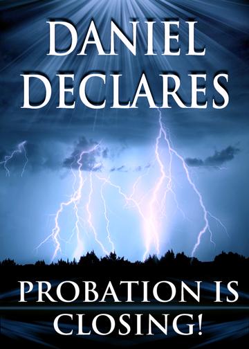 Daniel Declares Probation is Closing!