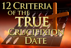 12 Criteria of the True Crucifixion Date eCourse