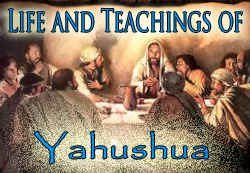 Life and Teachings of Yahushua, the Anointed eCourse