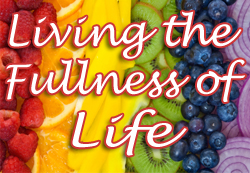 Living the Fullness of Life eCourse