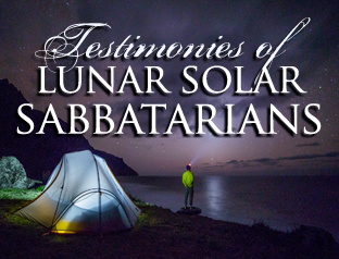 Testimonies of Luni-solar Sabbatarians
