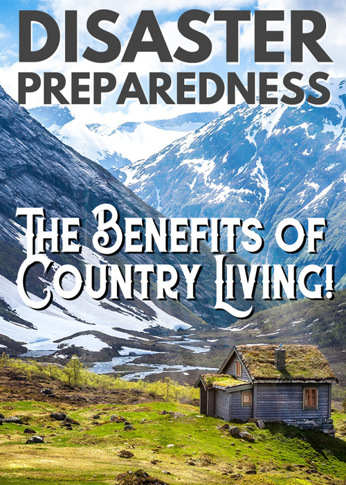 ''Disaster Preparedness: The Benefits of Country Living!'' Video Release
