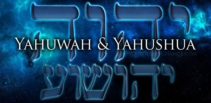 Why Yahuwah & Yahushua Only