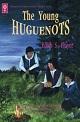 The Young Huguenots