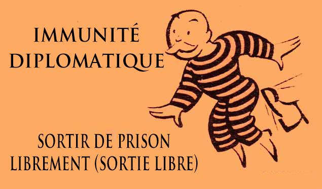 carte gratuite: sortir de prison librement (sortie libre), immunité diplomatique