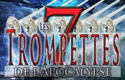 Les 7 Trompettes de l\'Apocalypse
