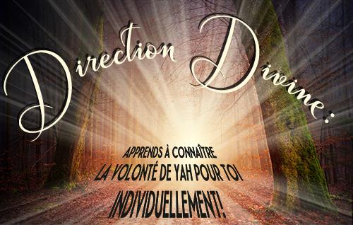 Direction Divine: Apprends à Connaître la Volonté de Yah pour Toi Individuellement!