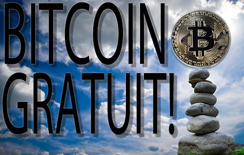 Bitcoin Gratuit!