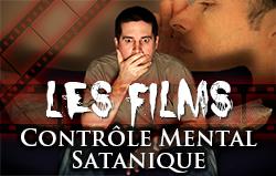Les Films: Contrôle Mental Satanique
