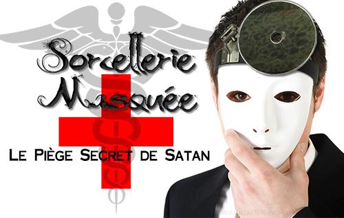 Sorcellerie Masquée: Le Piège Secret de Satan
