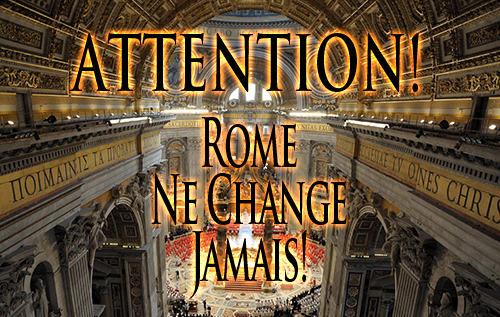 Attention! Rome Ne Change Jamais!