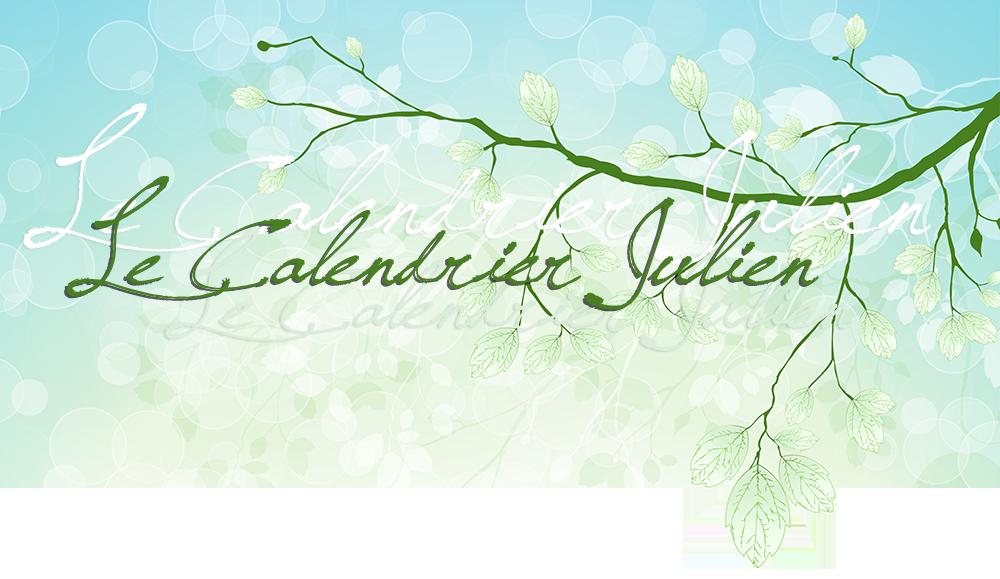 Le Calendrier Julien; avec fond vert bleu dégradé, feuilles et bulles, branches et surimpressions vert pâle et blanc