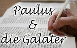 Paulus & die Galater