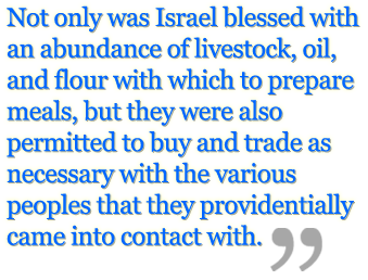 Israel blessed with livestock, oil, flour, and trade