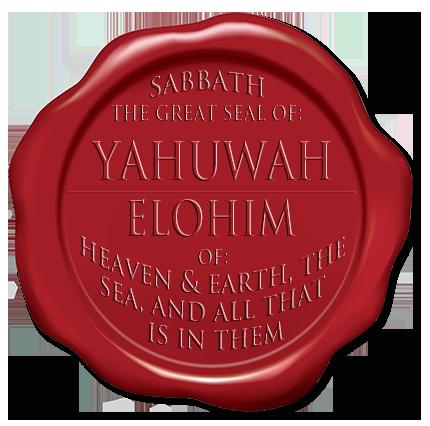 The Sabbath, Yahuwah's Seal