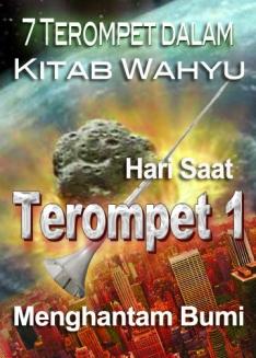 7 Terompet dalam Kitab Wahyu   Hari Saat Terompet 1 Menghantam Bumi