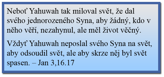 Jana 3,16.17