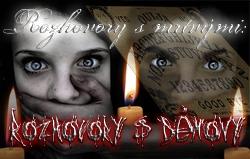 Rozhovory s mrtvými: Rozhovory s démony