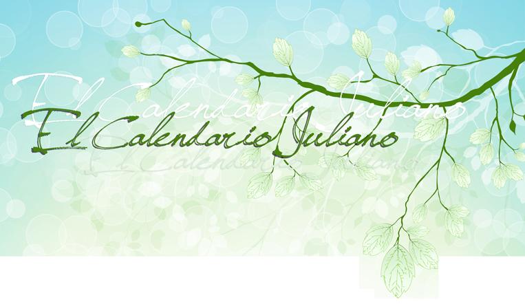 El Calendario Juliano