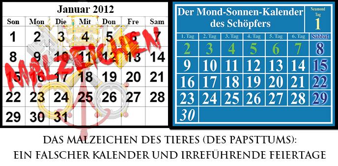 Gregorianischen Kalender im Vergleich zu Lunisolarkalender; Das Malzeichen des Tieres ist Roms Gefälschte Kalenderberechnung.