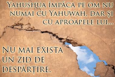 zidul de despărțire dărâmat de Yahushua