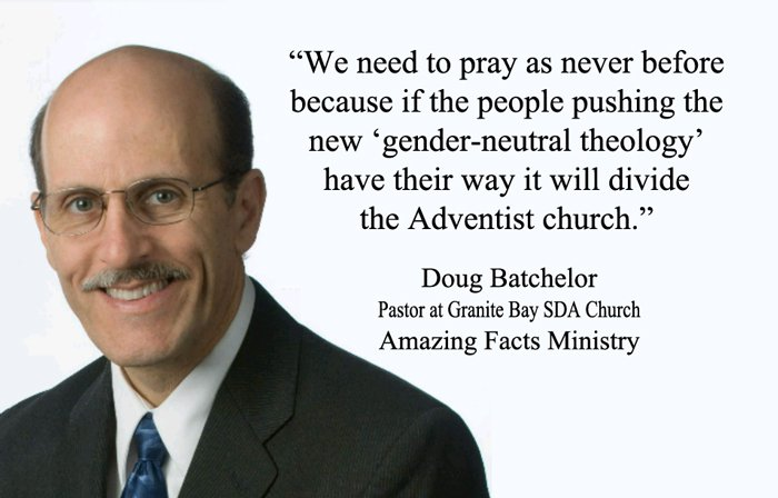 Doug Batchelor urging SDA members to pray about gender-neutral theology