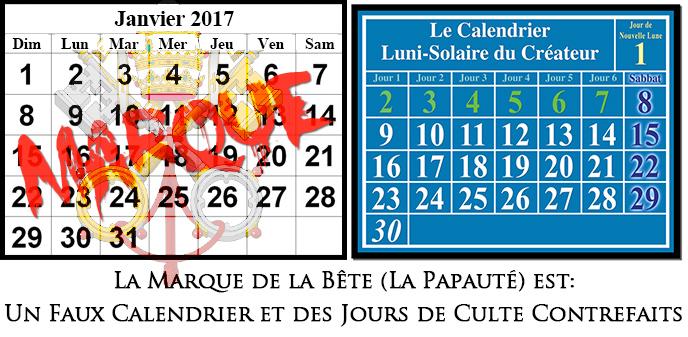 Calendrier Grégorien comparé au Calendrier Luni-Solaire; La Marque de la Bête est le Calendrier de contrefaçon de Rome