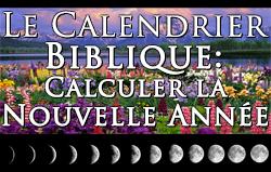 Calendrier Biblique.Le Calendrier Biblique Calculer La Nouvelle Annee