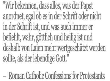 Roman Catholic Confessions for Protestants Oath Quote