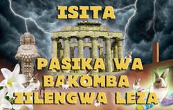Isita – Pasika wa Bakomba Zilengwa Leza