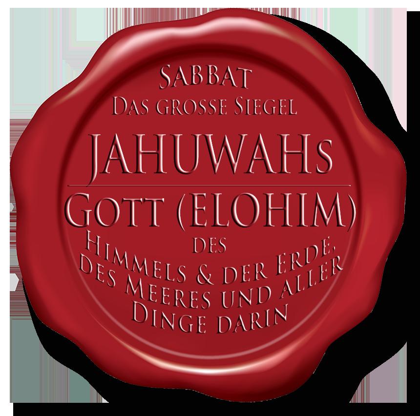 Der Sabbat am 7. Tag der Woche: Jahuwahs Siegel