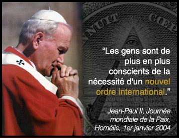 Nouvel Ordre Mondial - Jean-Paul II