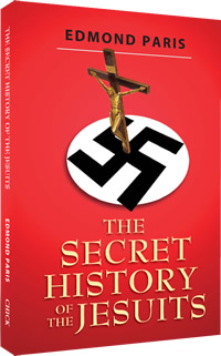 The Secret History of the Jesuits, Edmond Paris