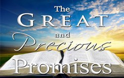 The Great & Precious Promises