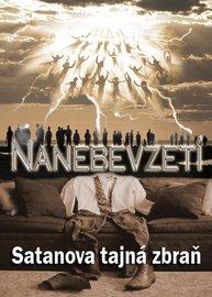 Nanebevzetí: Satanova Tajná Zbraň