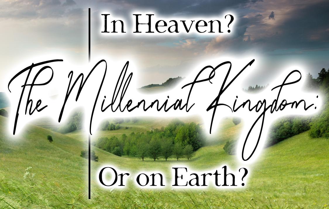 millennial kingdom