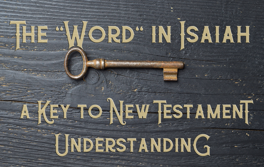 The word in Isaiah
