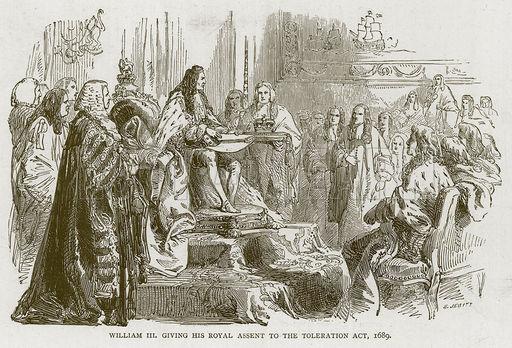 Ibinigay ni William III ang kanyang pagsang-ayon sa Toleration Act, 1689